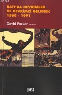 Batı´da Devrimler ve Devrimci Gelenek 1560- 1991