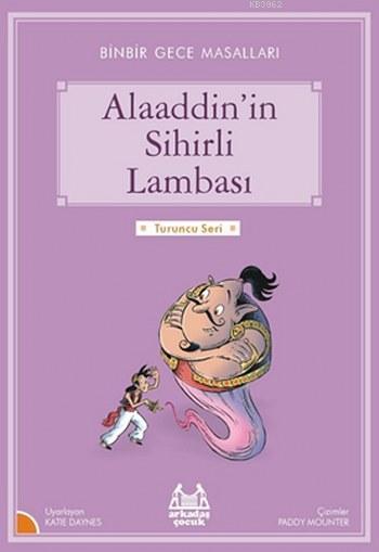 Alaaddin'in Sihirli Lambası; Binbir Gece Masalları