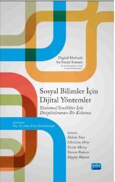 Sosyal Bilimler İçin Dijital Yöntemler; Yöntemsel Yenilikler için Disiplinlerarası Bir Kılavuzu