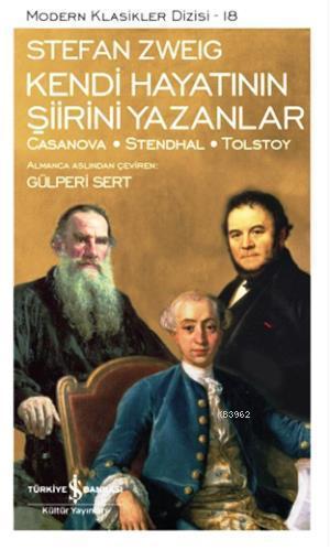 Kendi Hayatının Şiirini Yazanlar; Casanova-Stendhal-Tolstoy