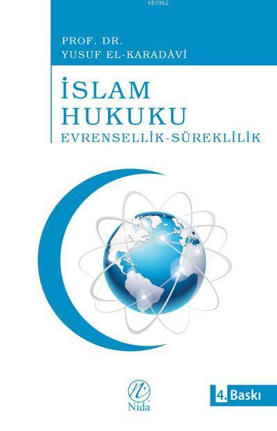 İslam Hukuku Evrensellik-Süreklilik