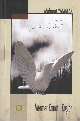 Mermer Kanatlı Kuşlar