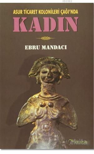 Kadın; Asur Ticaret Kolonileri Çağı'nda