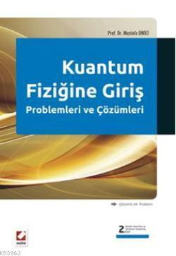 Kuantum Fiziğine Giriş Problemleri ve Çözümleri; Çözümlü  94  Problem
