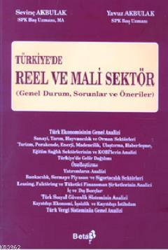 Türkiye'de Reel ve Mali Sektör; Genel Durum, Sorunlar ve Öneriler