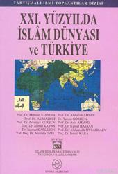 XXI. Yüzyılda İslam Dünyası ve Türkiye