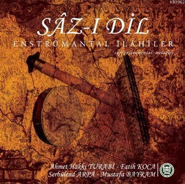 Sâz-ı Dil (CD); Enstrümantal İlahiler