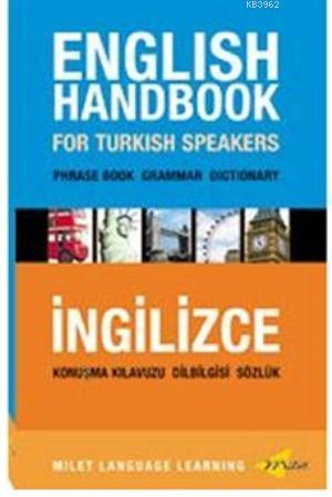 English Handbook For Turkish Speakers; Phrase Book - Grammar - Dictionary