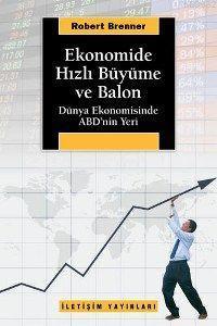 Ekonomide Hızlı Büyüme ve Balon; Dünya Ekonomisinde Abd'nin Yeri