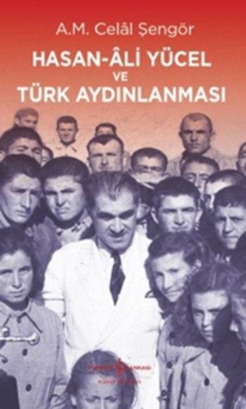 Hasan-Âli Yücel ve Türk Aydınlanması