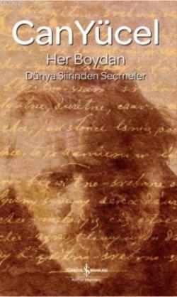 Her Boydan; Dünya Şiirinden Seçmeler