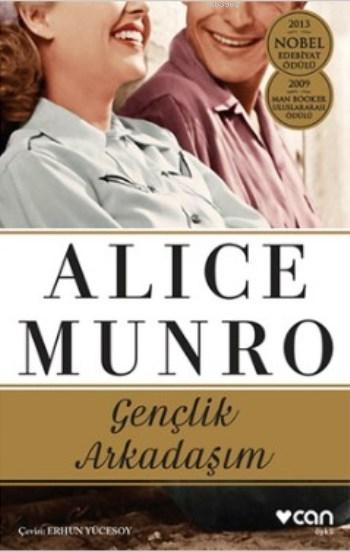 Gençlik Arkadaşım; 2013 Nobel Edebiyat Ödülü - 2009 Man Booker Uluslararası Ödülü