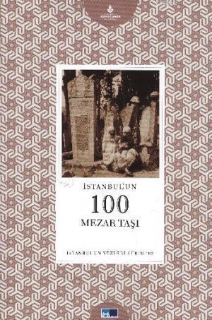 İstanbul'un 100 Mesar Taşı; İstanbul'un Yüzleri Serisi 65