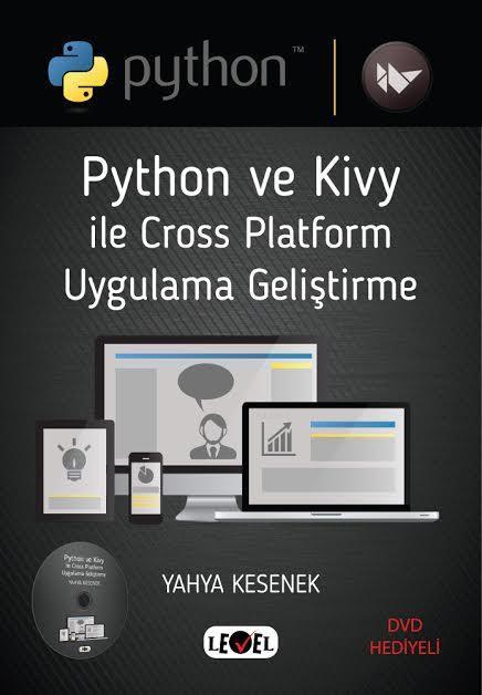 Phython ve Kivy ile Cross Platform Uygulama Geliştirme