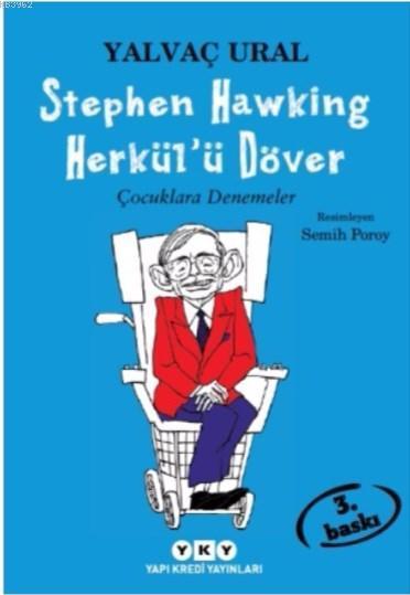 Stephen Hawking Herkül'ü Döver; Çocuklara Denemeler