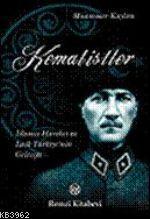 Kemalistler; İslamcı Hareket ve Laik Türkiye'nin Geleceği