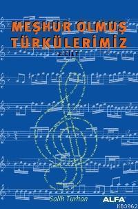 Meşhur Olmuş Türkülerimiz; Cilt: 2