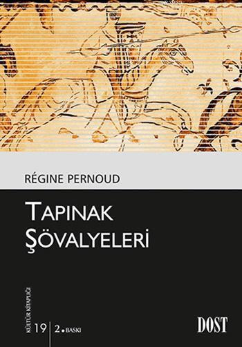 Tapınak Şövalyeleri; Kültür Kitaplığı: 19