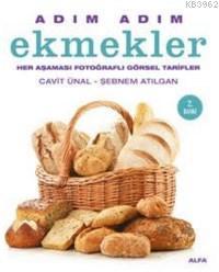 Adım Adım Ekmekler (Ciltli); Her Aşaması Fotoğraflı Görsel Tarifler