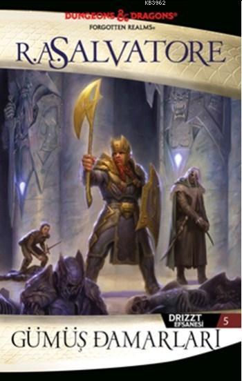 Gümüş Damarları; Drizzt Efsanesi 5. Kitap