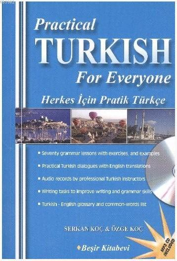 Practical Turkish For Everyone; Herkes İçin Pratik Türkçe