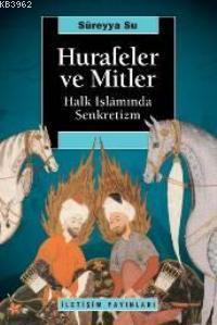 Hurafeler ve Mitler; Halk İslamında Senkretizm
