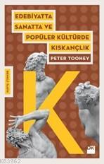 Edebiyatta Sanatta ve Popüler Kültürde Kıskançlık