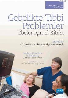 Gebelikte Tıbbi Problemler; Ebeler İçin El Kitabı