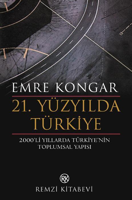 21. Yüzyılda Türkiye; 2000'li Yıllarda Türkiye'nin Toplumsal Yapısı