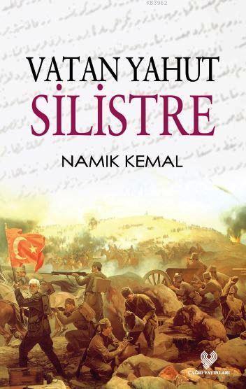 Vatan Yahut Silistre; Osmanlıca aslı ile birlikte, sözlükçeli