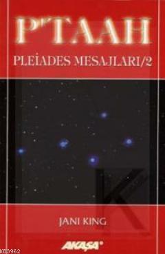 Pleiades Mesajları 2: P'taah