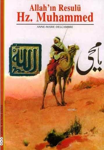 Allah'ın Resulü Hz. Muhammed
