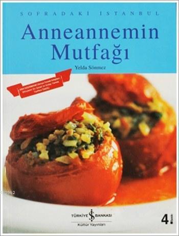 Anneannemin Mutfağı; Sofradaki İstanbul