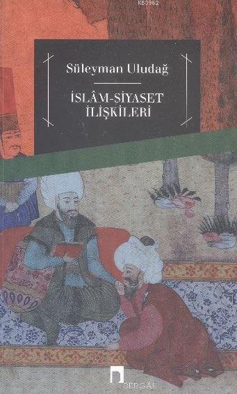 İslam Siyaset İlişkileri