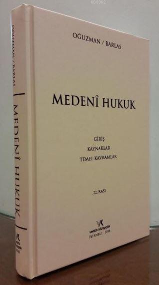 Medeni Hukuk - Barlas / Oğuzman ( 2016 )