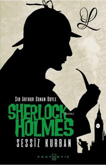 Sherlock Holmes Sessiz Kurban