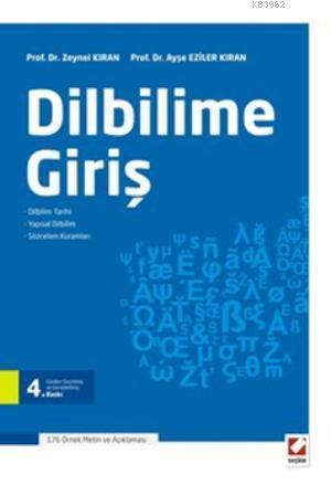 Dilbilime Giriş; Dilbilim Tarihi  Yapısal Dilbilim  Sözcelem Kuramları