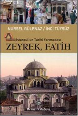 Zeyrek, Fatih; İstanbul'un Tarihi Yarımadası
