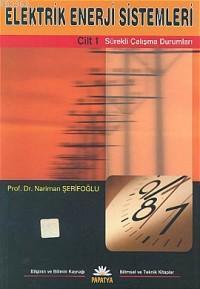 Elektrik Enerji Sistemleri 1; Sürekli Çalışma Durumları
