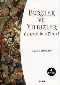 Burçlar ve Yıldızlar; Astrolojinin Temelleri