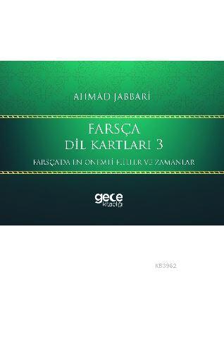 Farsça Dil Kartları 3; Farsça'da En Önemli Fiiller ve Zamanlar