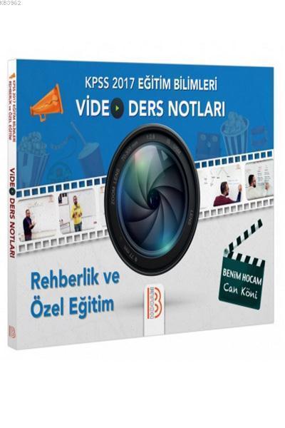 2017 KPSS Eğitim Bilimleri Rehberlik ve Özel Eğitim Video Ders Notları