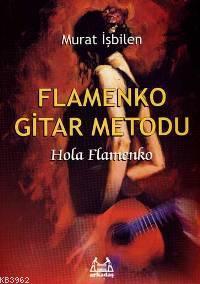 Flamenko Gitar Metodu; Hola Flamenko