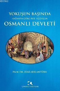 Yokuşun Başında Naima'ya Göre 17. Yüzyılda Osmanlı Devleti