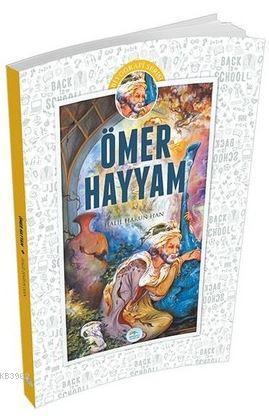 Ömer Hayyam; Biyografi Serisi