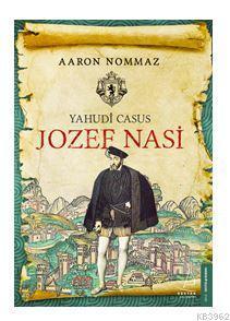 Yahudi Casus Jozef Nasi