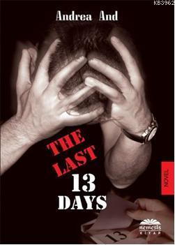 The Last 13 Days