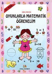 Oyunla Matematik Öğrenelim; 5 + Yaş