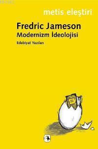Modernizm İdeolojisi; Edebiyat Yazıları
