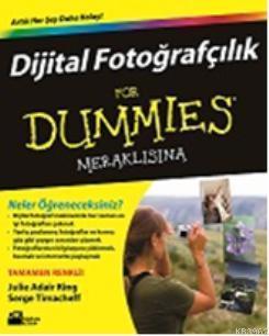 Dijital Fotoğrafçılık For Dummies Meraklısına